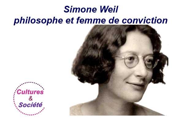 Simone Weil, philosophe et femme de conviction